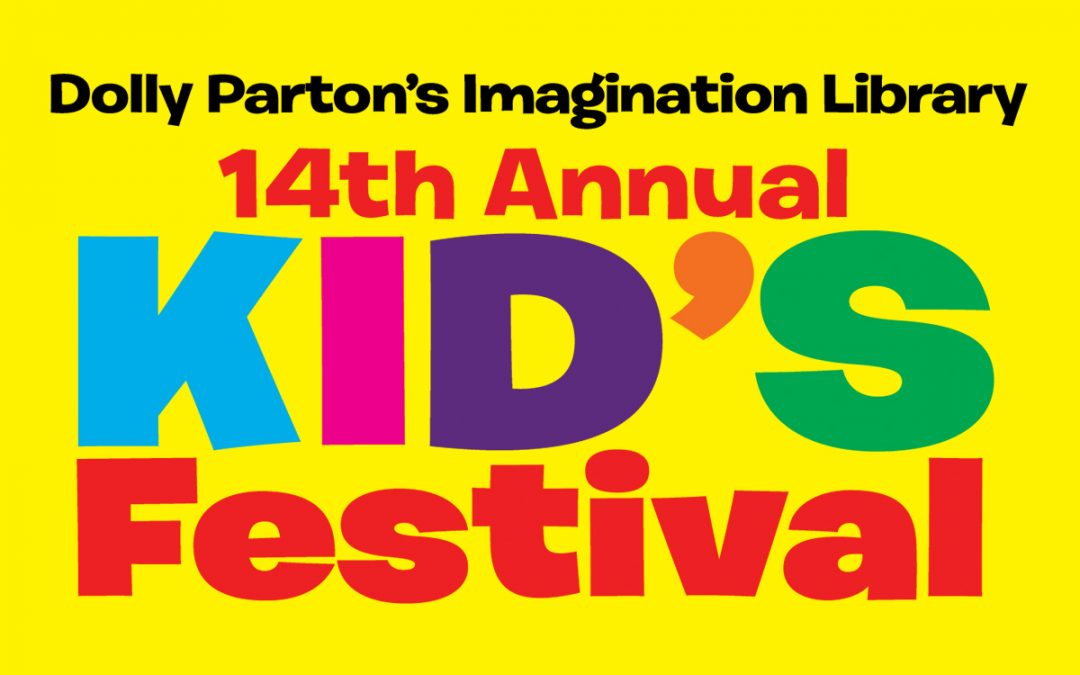 14th Annual Imagination Library Kid's Festival On May 5, 2018, From 10 a.m. – 1 p.m.